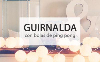 Guirnalda diy con bolas de ping pong