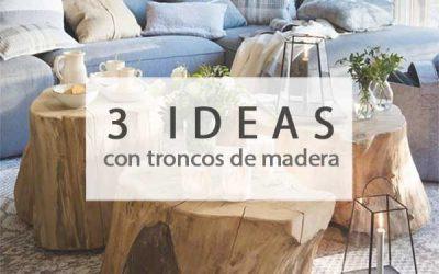 3 ideas con un tronco de madera maciza